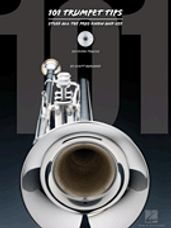 101 Trumpet Tips - Stuff All the Pros Know and Use