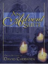 Advent Suite, An   (3 staff)