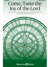 Come, Taste the Joy of the Lord