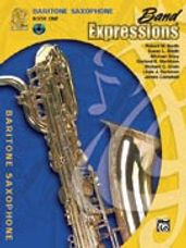 Band Expressions  Book One: Student Edition [Baritone Saxophone]