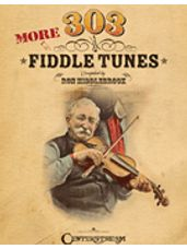 303 More Fiddle Tunes