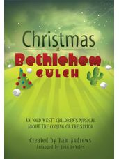 Christmas at Bethlehem Gulch