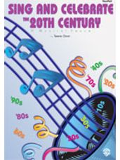 Sing and Celebrate the 20th Century