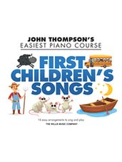 First Children's Songs (John Thompson's Easiest Piano)