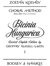 Bicinia Hungarica I: 60 Prgressive Two-Part Songs