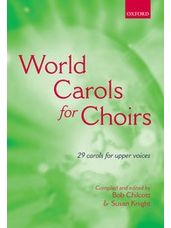 World Carols For Choirs (for Upper Voices)