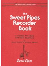 Sweet Pipes Recorder Book 1 - Alto