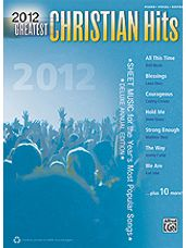 2012 Greatest Christian Hits [Piano/Vocal/Guitar]