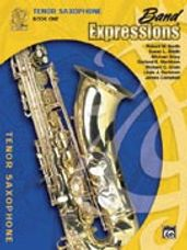 Band Expressions  Book One: Student Edition [Tenor Saxophone]