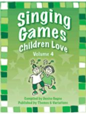 Singing Games Children Love Vol 4