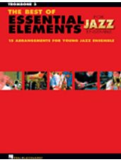 Best Of Essential Elements For Jazz Ensemble (Trombone 3)