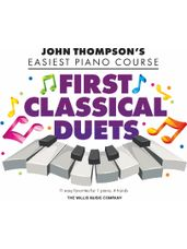 First Classical Duets - John Thompson's Easiest Piano Course