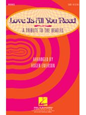 Love Is All You Need (Medley) (A Tribute to the Beatles)