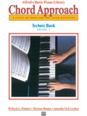 Alfred's Basic Piano Chord Approach Technic Book 1