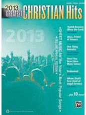 2013 Greatest Christian Hits [Piano/Vocal/Guitar]